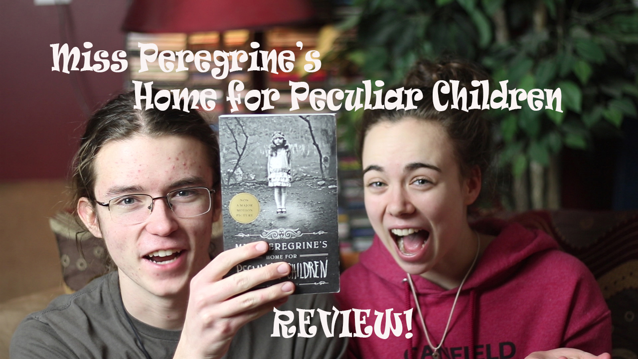 """Review: """"Miss Peregrine's Home for Peculiar Children"""" (Book and Movie)"""